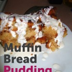 Muffin Pudding (hmm, sounds weird) Muffin Bread Pudding (better?)