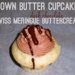 Brown Butter Cupcakes with Dark Chocolate Swiss Meringue Buttercream