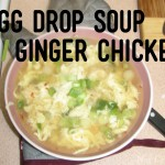Egg Drop Soup with Ginger Chicken